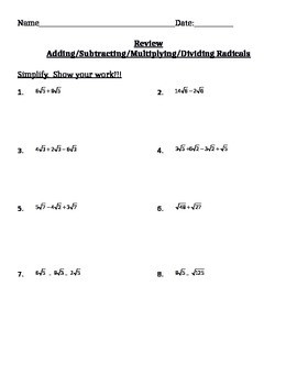 Adding Subtracting Multiplying and Dividing Radicals Review