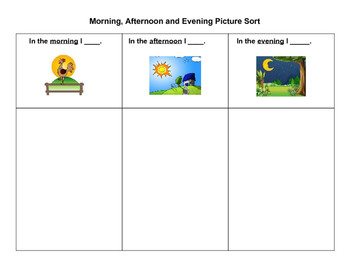 Morning Afternoon Evening Picture Sort for English Learners