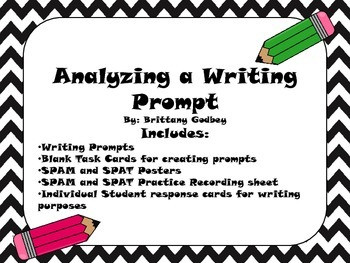 Analyzing a Writing Prompt with SPAM or SPAT Task Cards and More